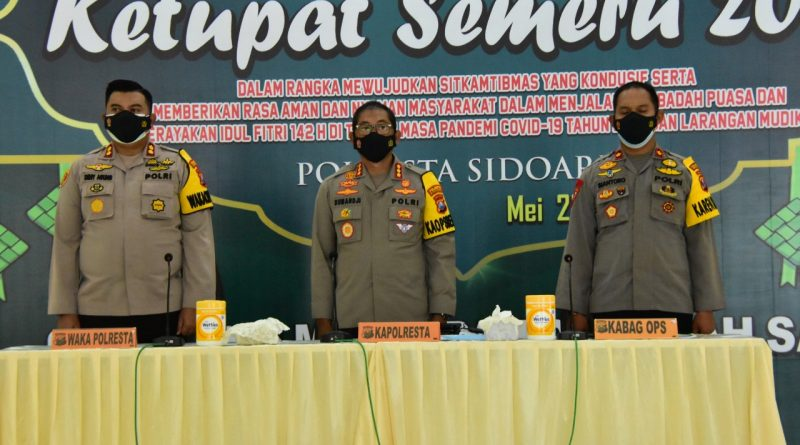 Kapolresta Sidoarjo Pimpin Latpraops Ketupat Semeru 2021